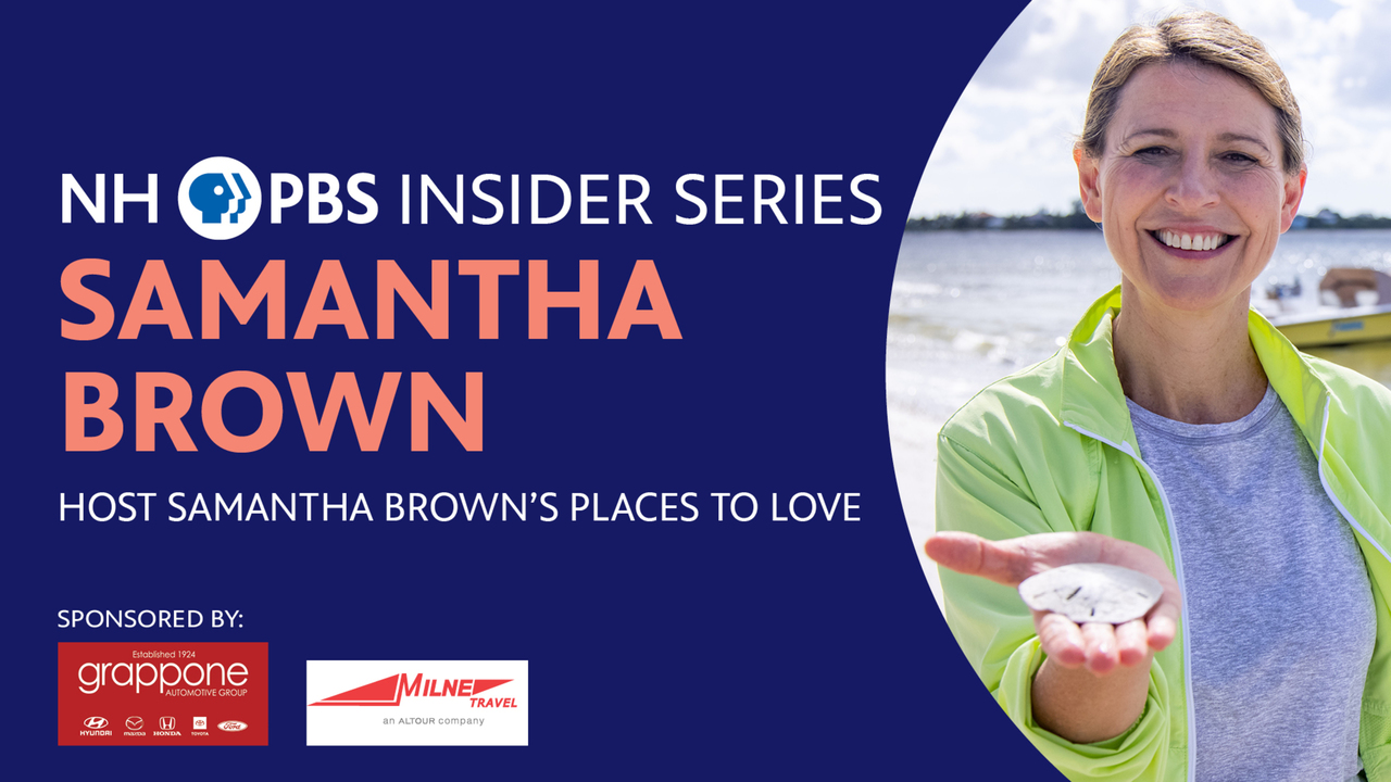 NHPBS Insider Series Presents Samantha Brown