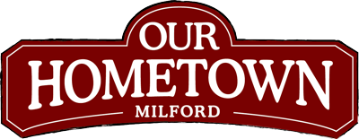 Our Hometown Milford